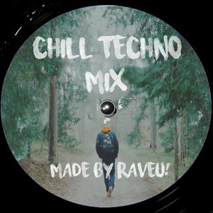 Chill Techno MIx #008