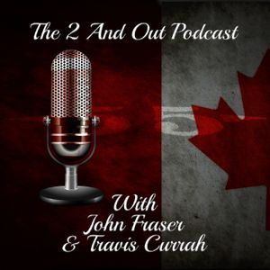 2 and Out CFL Podcast - Episode 44