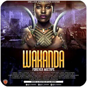DJ MANNI WAKANDA FOREVER MIXTAPE 2018