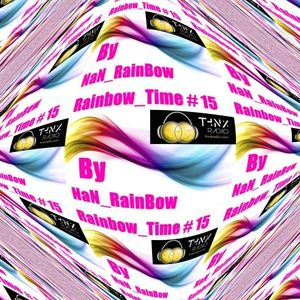 Rainbow_Time #15 By NaN_RainBow | @ThnxRadio.com| 17JAN17