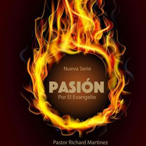 15. PASIÓN - A pesar de la intimidación y el negativismo