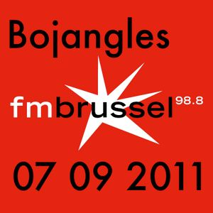 Bojangles on FM Brussel 07/09/2011