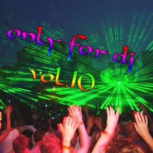 Crazy Dj - only for dj vol.10