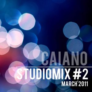 Caiano - Studiomix #2 (March 11)