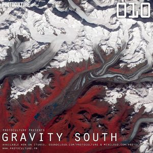 Protoculture presents Gravity South 010