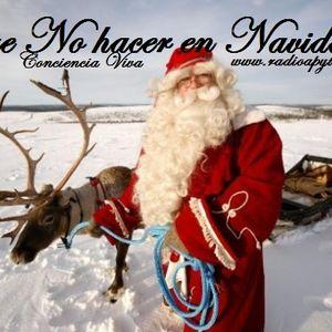 Lo que no debemos hacer en la Noche de Navidad/ Mensaje Angelical