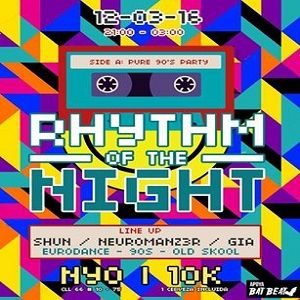 RHYTHM OF THE NIGHT - PURE 90s PARTY