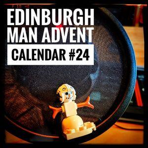 Edinburgh Man's Advent Calendar #24