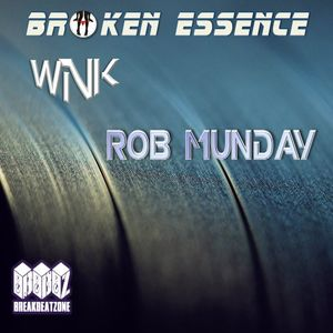 Broken Essence 046 Joe Wink & Rob Munday