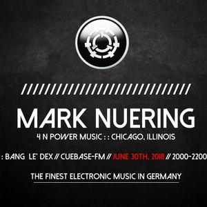 Mark Nuering - BANG LE' DEX // CUEBASE-FM June 2018