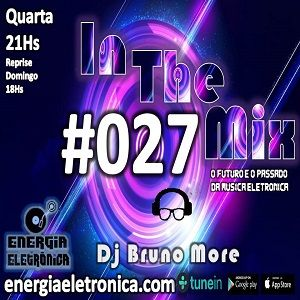 Programa In The Mix 027 - Dj Bruno More