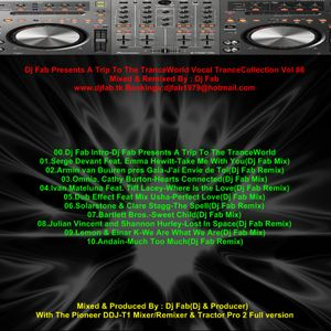 Dj Fab Presents A Trip To The TranceWorld Vocal TranceCollection Vol 86