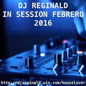 Dj Reginald - Session Febrero 2016