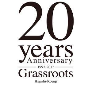 GRASSROOTS 20th Anniversary 2017.11.02