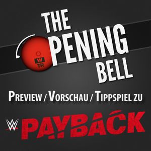 [WTR #487] The Opening Bell: WWE Payback 2016 Preview
