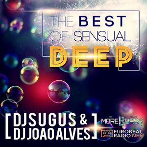 DJ SUGUS & DJ JOAO ALVES - SENSUAL DEEP 2017