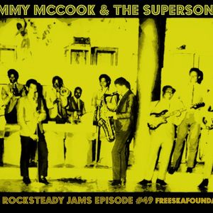 Tommy McCook & The Supersonics # 49 Ska & Rocksteady Jams -Freeskafoundation Podcast
