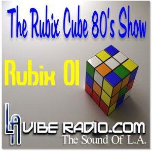 Rubix Cube 80's Show 001 - Dj Pinky - L.A. Vibe Radio.Com - 03/02/2011