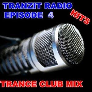Tranzit Radio Hits Episode 4  ( Club Mix )