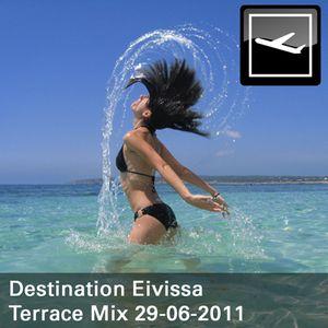 Destination Eivissa Terrace Mix 29-06-2011