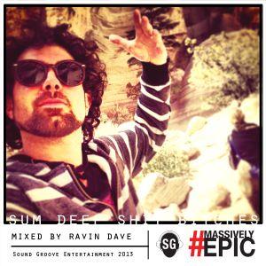 Ravin Dave Deep House Mix