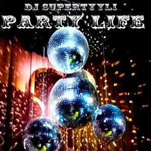 Supertyyli: Party Life