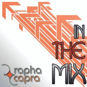DJRaphaCapra - In The Mix #1