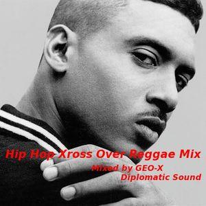 Hip Hop Xross Over Reggae Mix