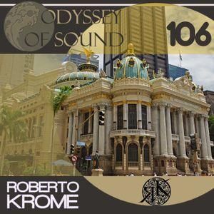 Roberto Krome - Odyssey Of Sound ep. 106