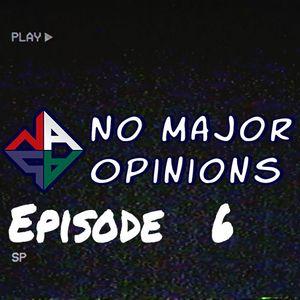 No Major Opinions - Season 2 Episode 6