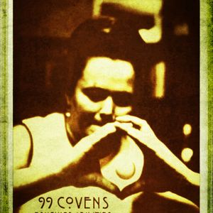 99COVENS aka 1ST DEGREE@PSYCHIC ABILITIES