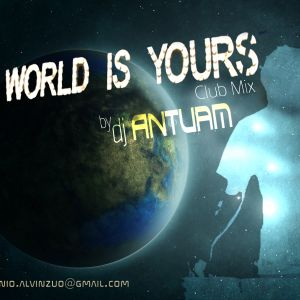 THE WORLD IS YOURS SET No. 1 by djANTUAM