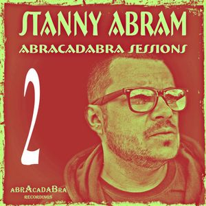 Abracadabra Sessions with Stanny Abram vol.2
