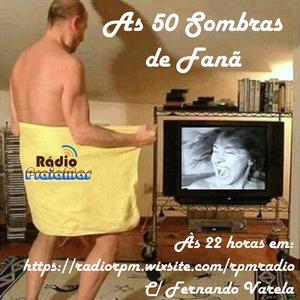 As 50 Sombras de Fanã 26/6/17