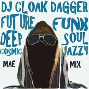 DJ Cloak Dagger 'Groove Is In The Art' Mix