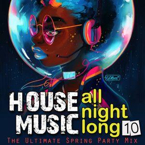House Music All Night Long 10