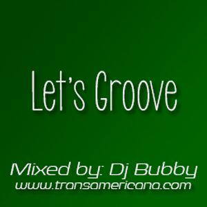 Let's Groove Transamericana