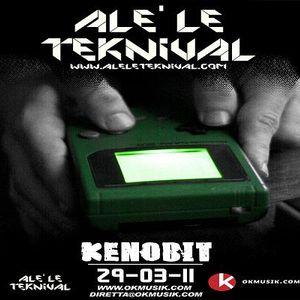 Alè Le Teknival 03.29.2011 - KENOBIT