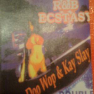 "Doo-Wop & DJ Kay Slay R&B Esctasy "" Double Drama / Side A"