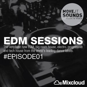 MOVEIT SOUNDS PRESENT EDM Sessions # Episode 01