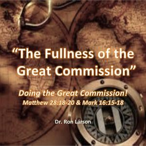 The Fullness of the Great Commission