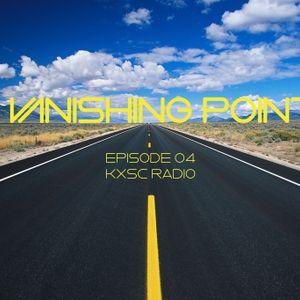 Vanishing Point Episode 04 - KXSC Radio (2/19/16)