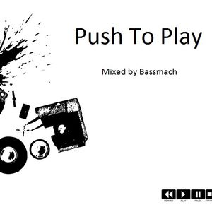 Bassmach - Push 2 Play - Podcast#2