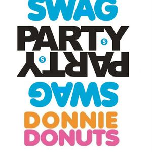 Swag Mixtape - Hosted DJ Donnie Jay a.k.a Donnie Donuts a.k.a Party Killer - XType Music Group