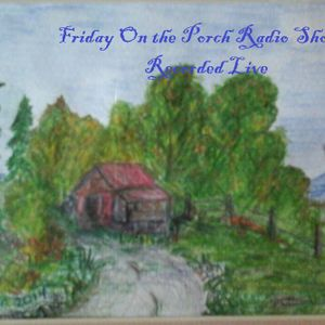 Friday on the Porch # 11