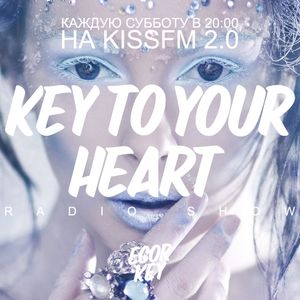 Key To Your Heart 030 @ KISS FM 2.0 YEARBOOK