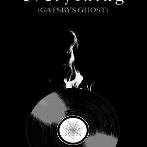 Gatsby's Ghost - Burning Everything (2017)