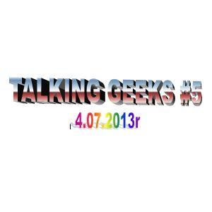 Talking Geeks #5: Dzień Niepodległości