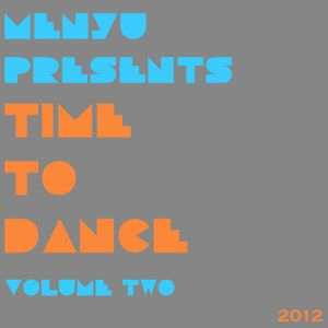 menyu presents: time to dance (volume two)