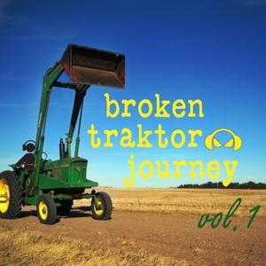 broken traktor journey vol.1